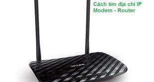 cách tìm địa chỉ ip modem router nhanh nhất